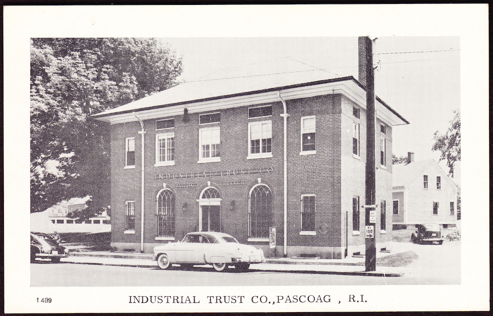 The Granite Bank later became part of the Industrial Trust company. This postcard shows Industrial's location in Pascoag.