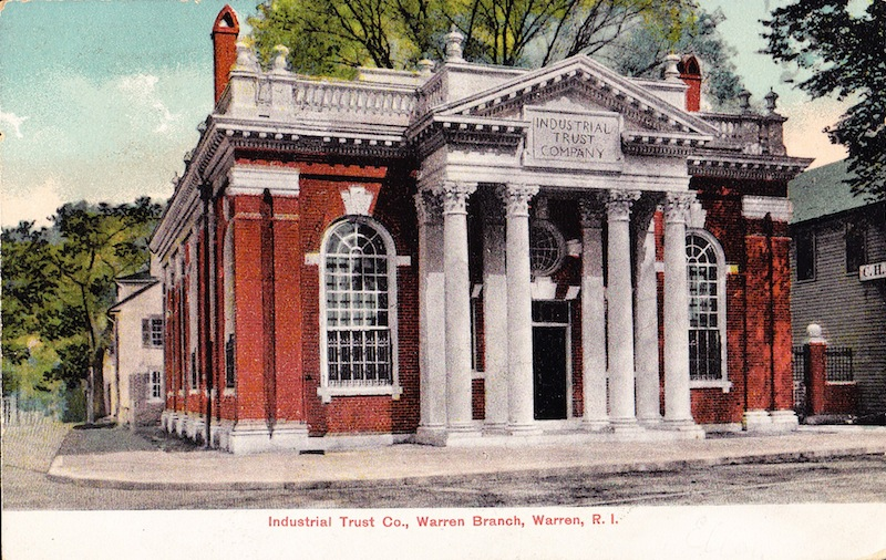 The Industrial Trust branch in Warren, built to succeed the National Hope Bank and four other banks in town.